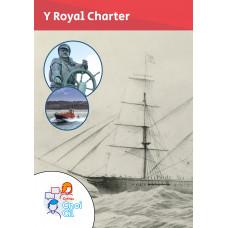 Cnoi Cil: Y Royal Charter