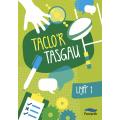 Taclo'r Tasgau: Llyfr1
