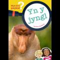 Wyt ti'n Gwybod? Yn y Jyngl