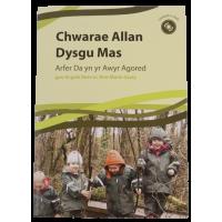 Chwarae Allan - Dysgu Mas