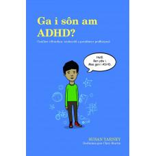 Ga i Sôn am ADHD?