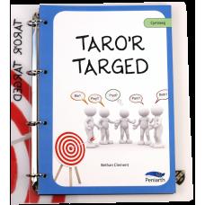 Taro'r Targed CA4 *PRIS GOSTYNGEDIG