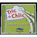 Tric a Chlic - Caneuon a Rapiau