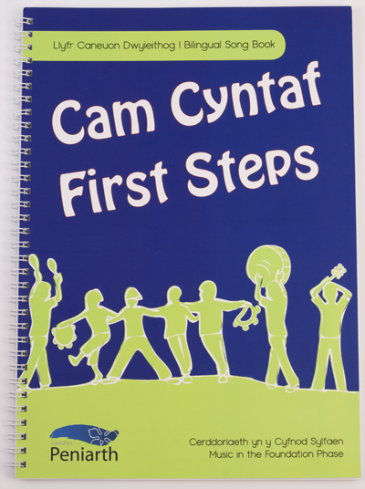 Canolfan Peniarth: First Steps Bilingual Song Book